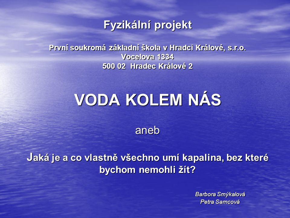 Fyzikální projekt První soukromá základní škola v Hradci Králové, s. r