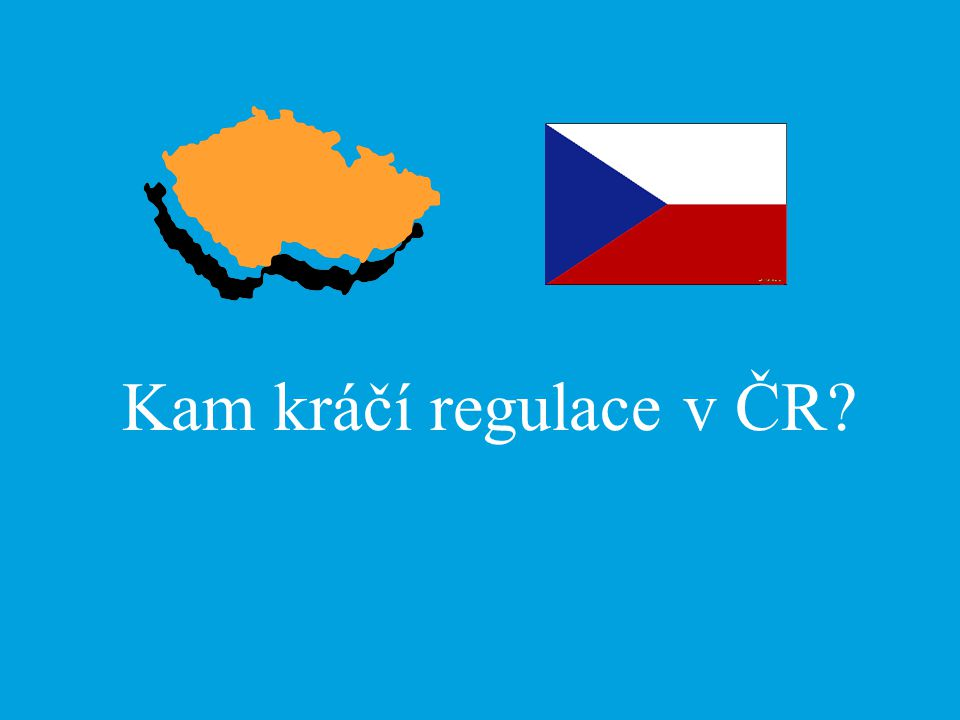 Kam kráčí regulace v ČR