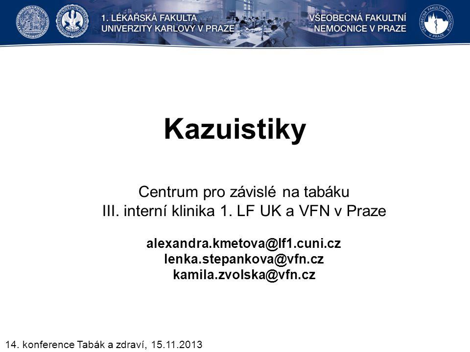 Kazuistiky Centrum pro závislé na tabáku