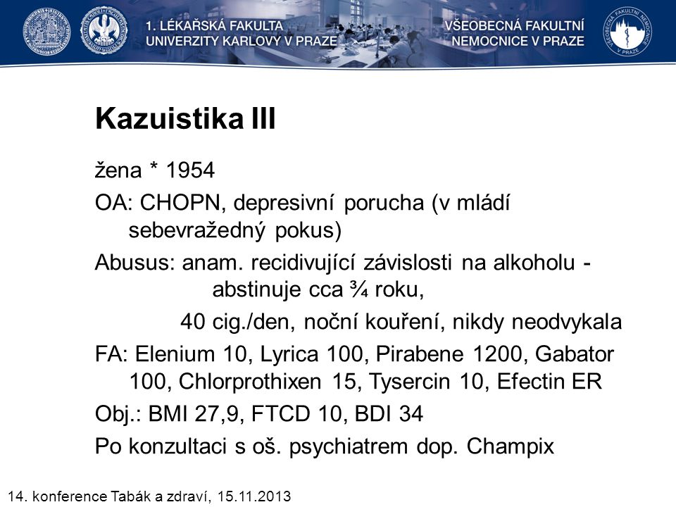 Kazuistika III