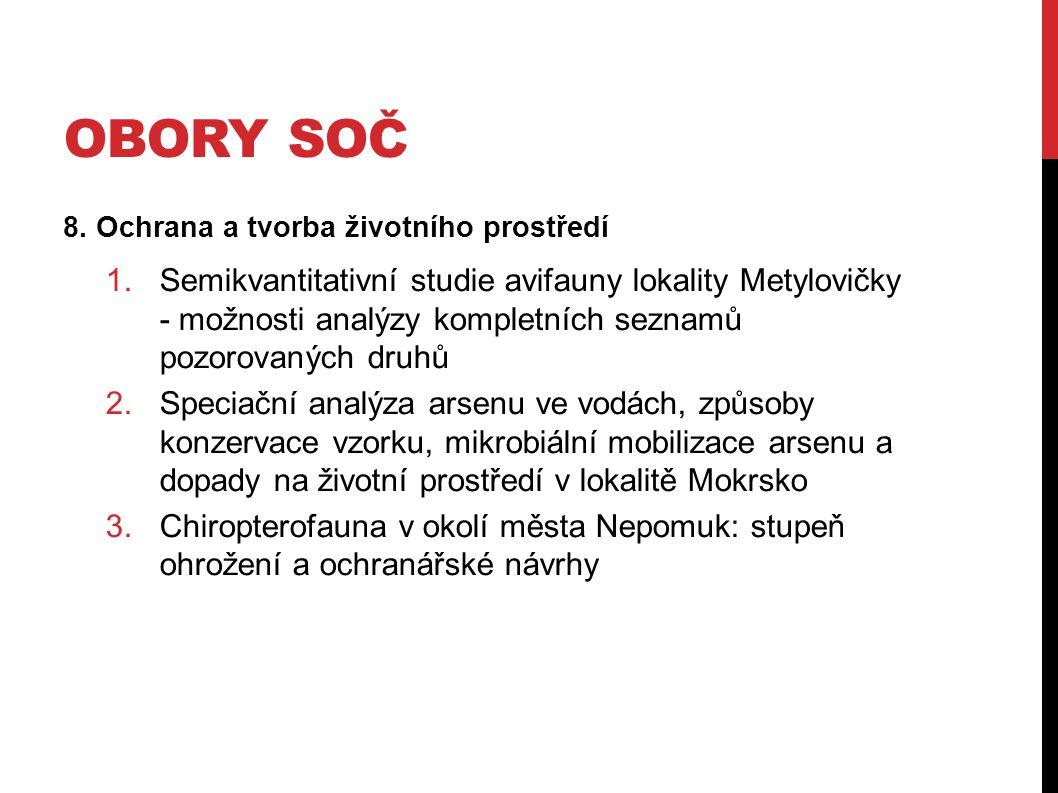 Obory SOČ 8. Ochrana a tvorba životního prostředí.