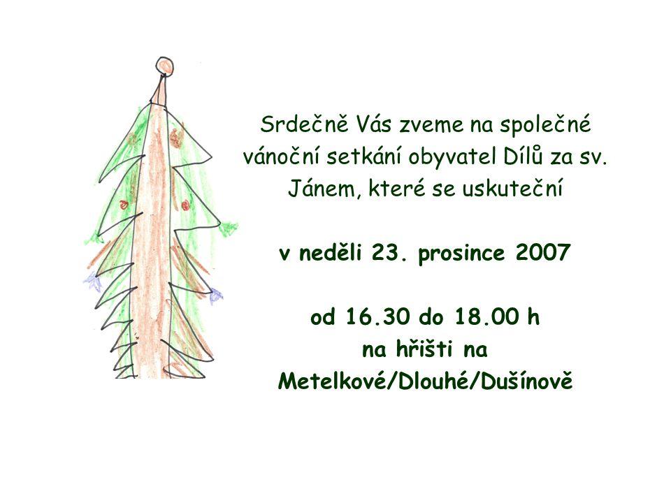 Srdečně Vás zveme na společné vánoční setkání obyvatel Dílů za sv