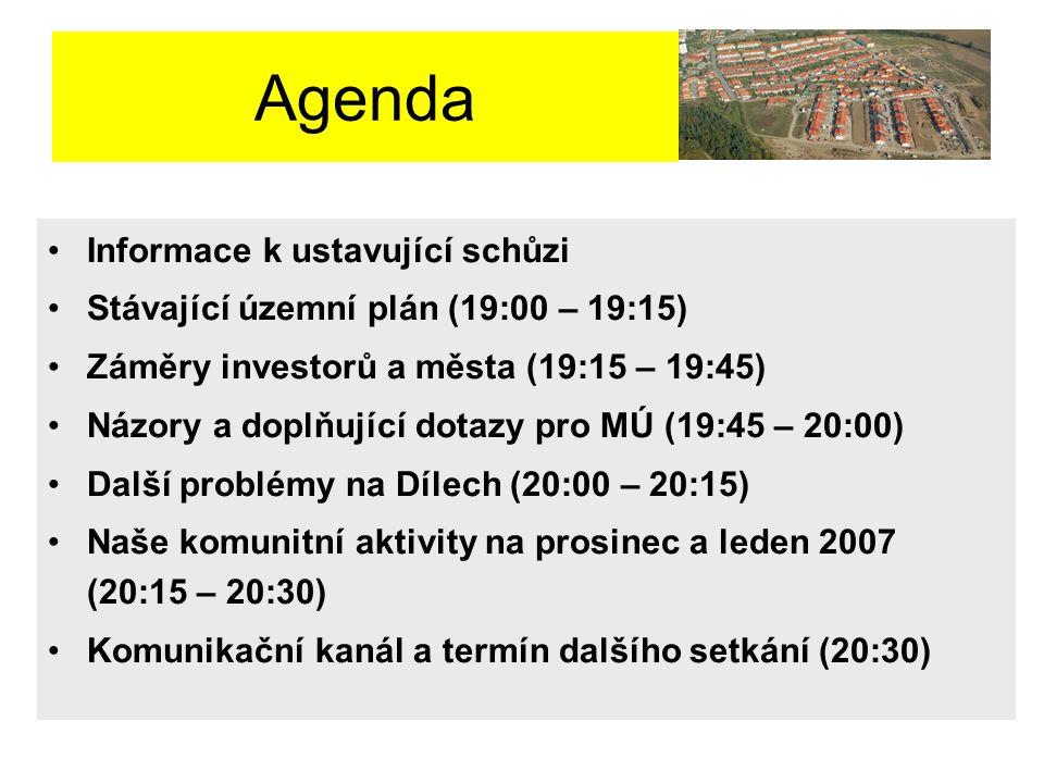 Agenda Informace k ustavující schůzi