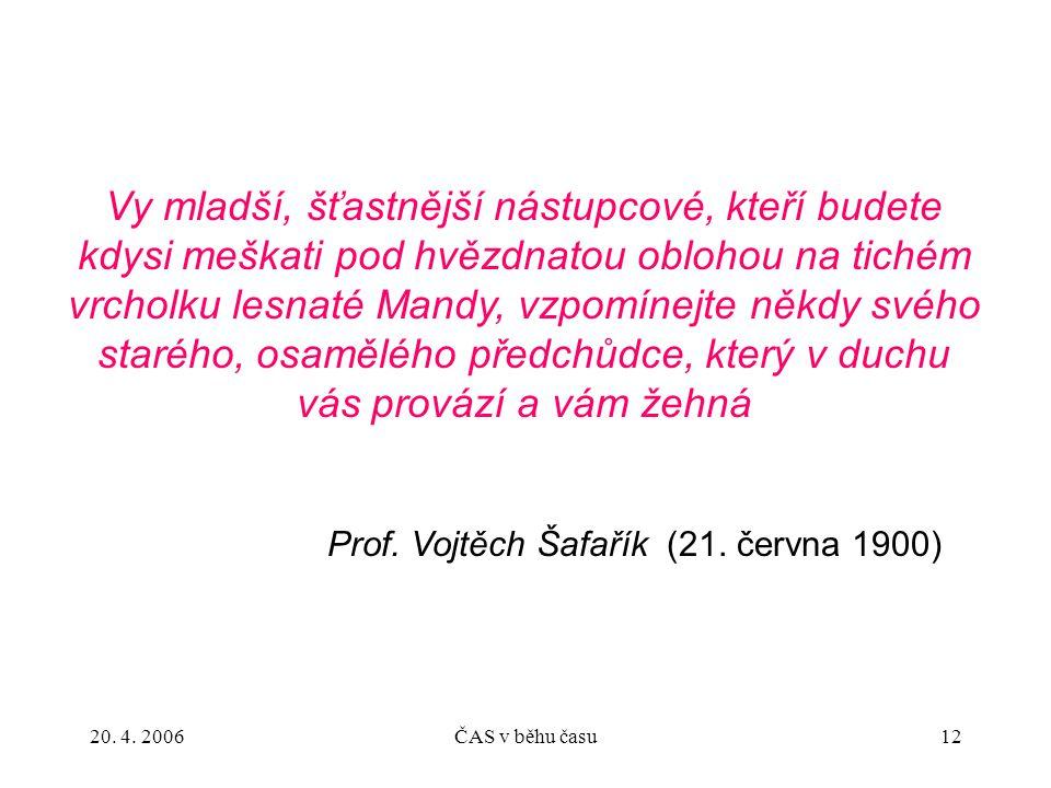 Prof. Vojtěch Šafařík (21. června 1900)