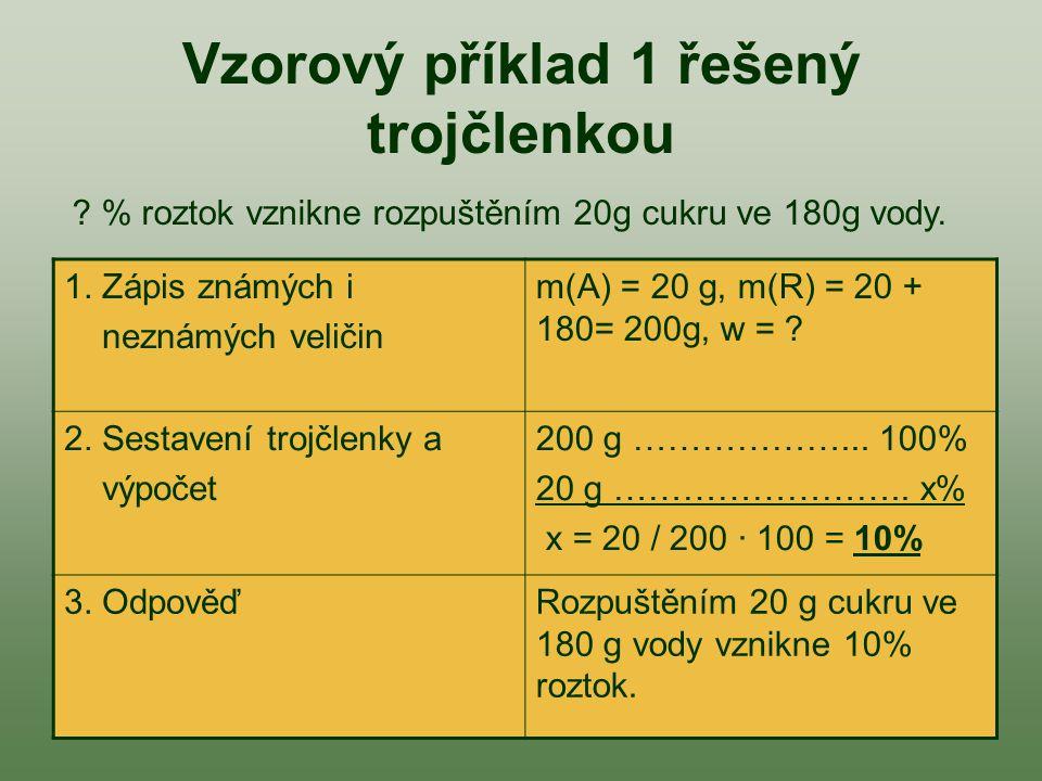 Vzorový příklad 1 řešený trojčlenkou