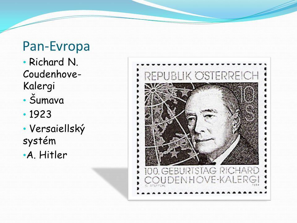 Pan-Evropa Richard N. Coudenhove-Kalergi Šumava 1923