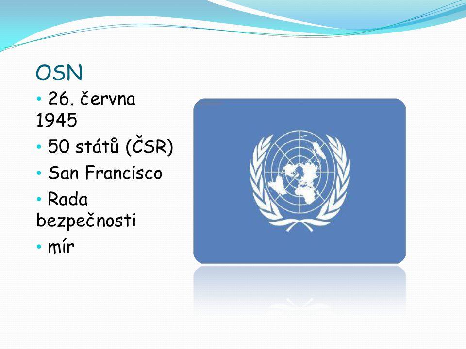 OSN 26. června 1945 50 států (ČSR) San Francisco Rada bezpečnosti mír