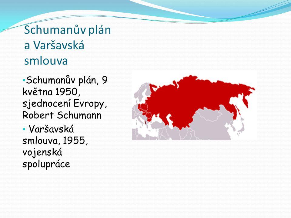Schumanův plán a Varšavská smlouva