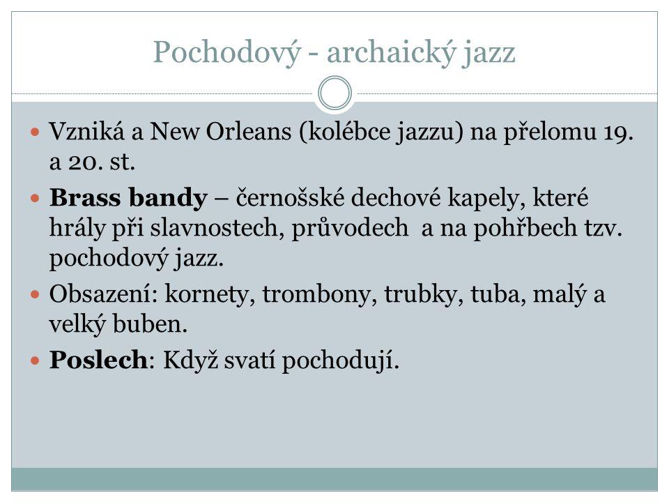 Pochodový - archaický jazz