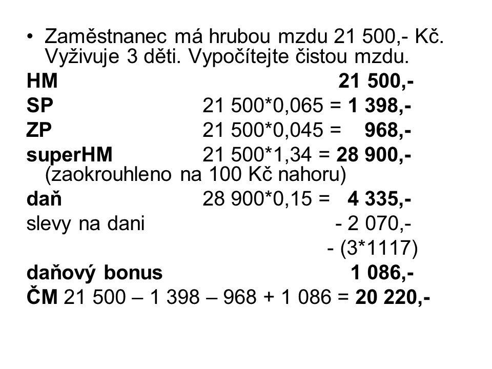 Zaměstnanec má hrubou mzdu 21 500,- Kč. Vyživuje 3 děti