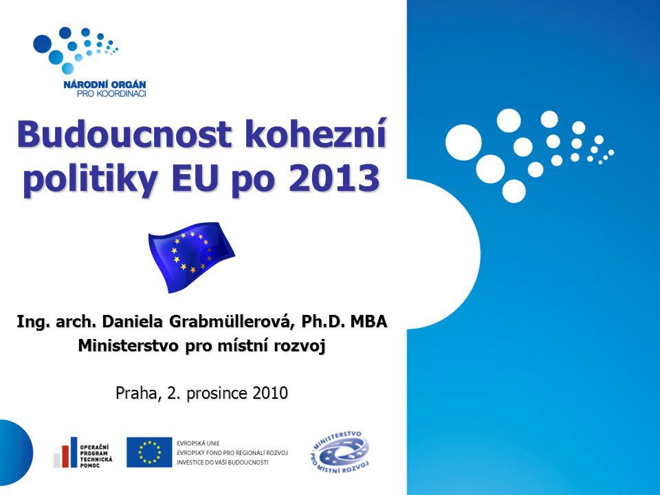 Budoucnost kohezní politiky EU po 2013