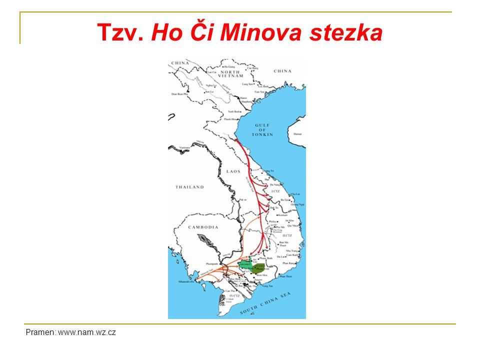 Tzv. Ho Či Minova stezka Pramen: www.nam.wz.cz