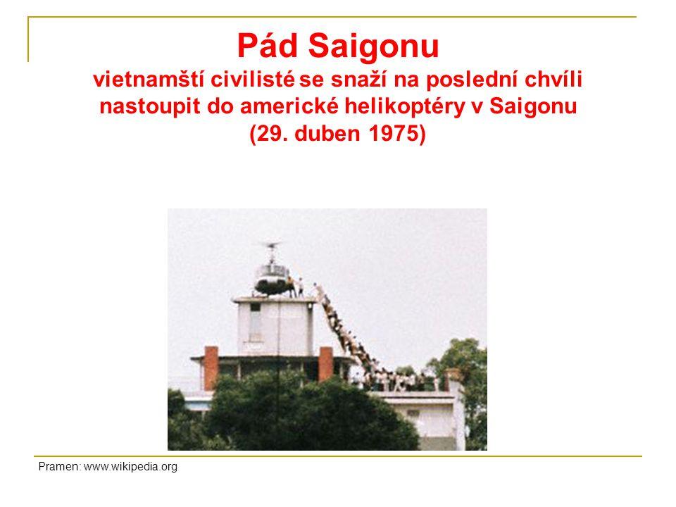 Pád Saigonu vietnamští civilisté se snaží na poslední chvíli nastoupit do americké helikoptéry v Saigonu (29. duben 1975)