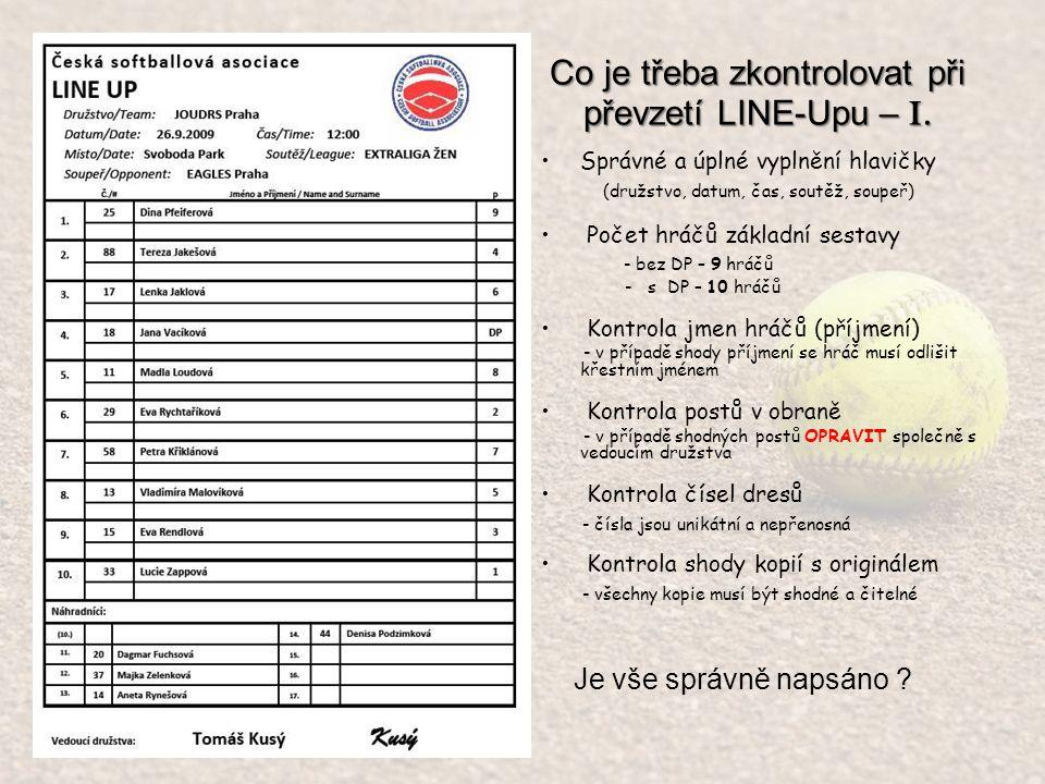 Co je třeba zkontrolovat při převzetí LINE-Upu – I.