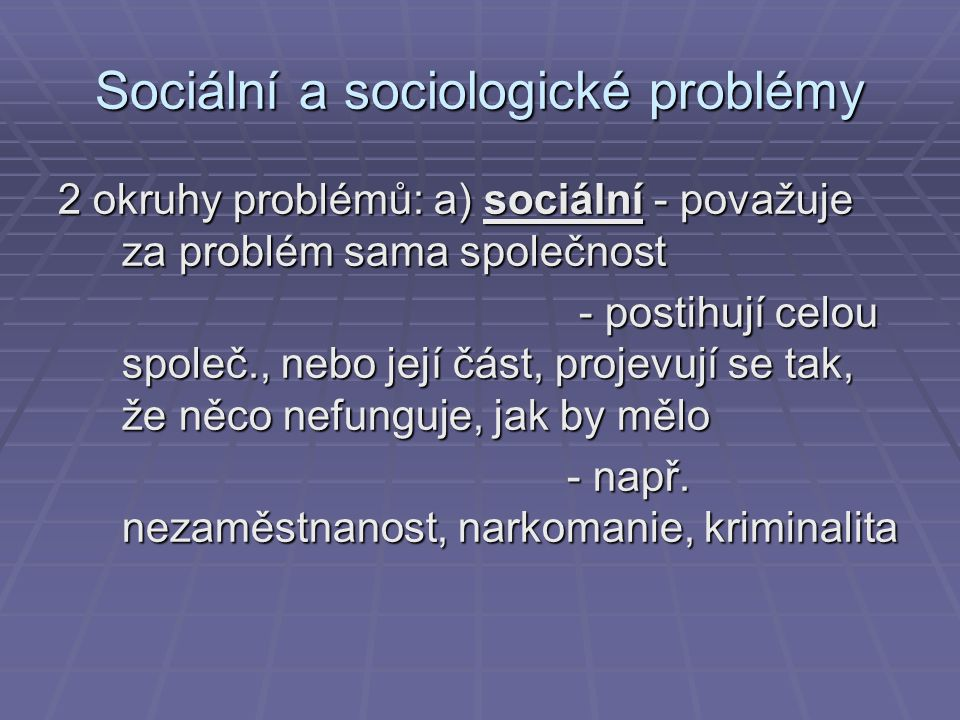 Sociální a sociologické problémy