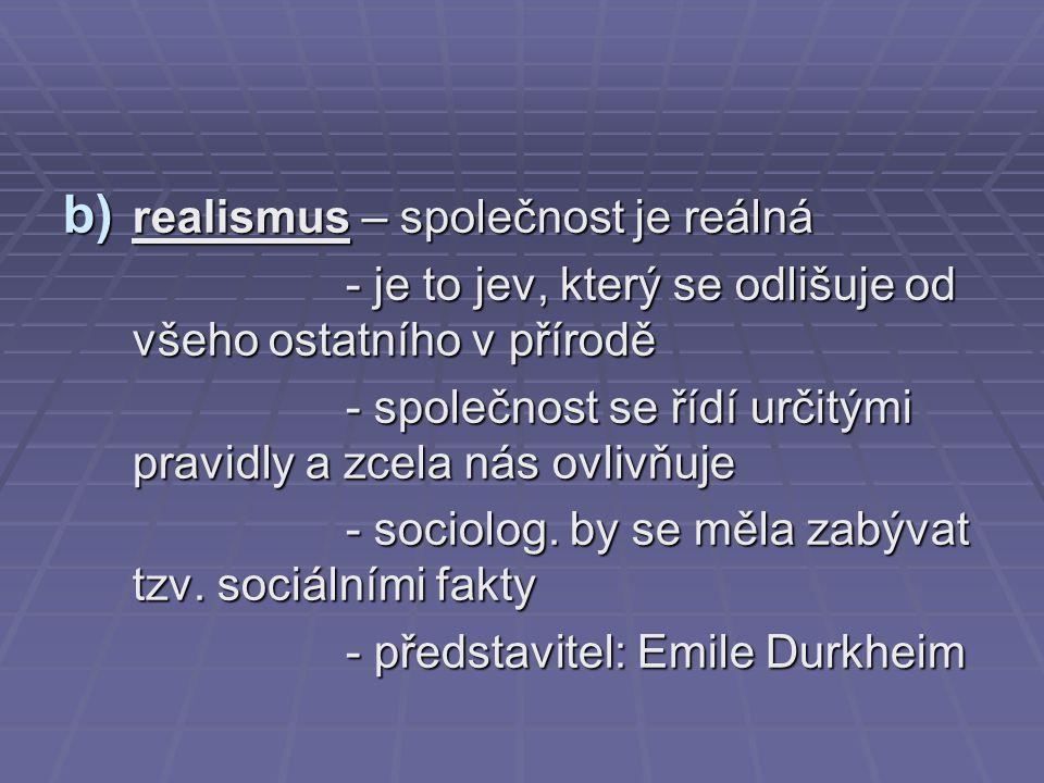 realismus – společnost je reálná