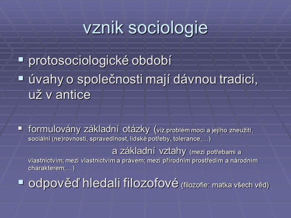 vznik sociologie protosociologické období