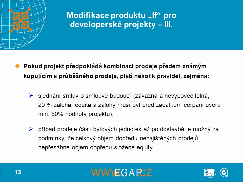 """Modifikace produktu """"If pro developerské projekty – III."""