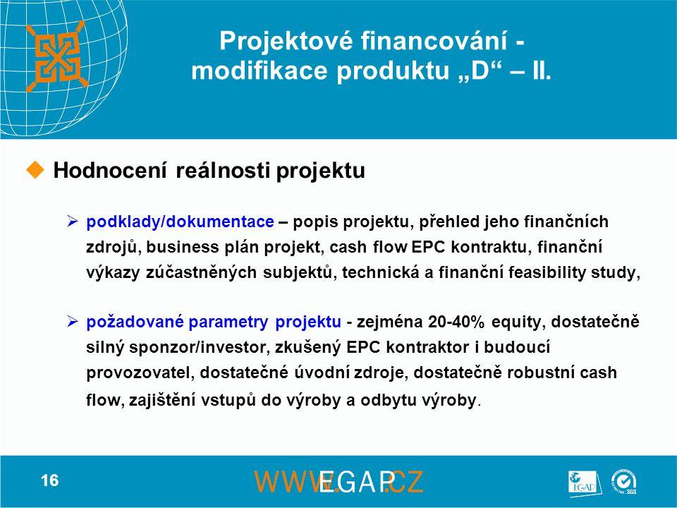 """Projektové financování - modifikace produktu """"D – II."""