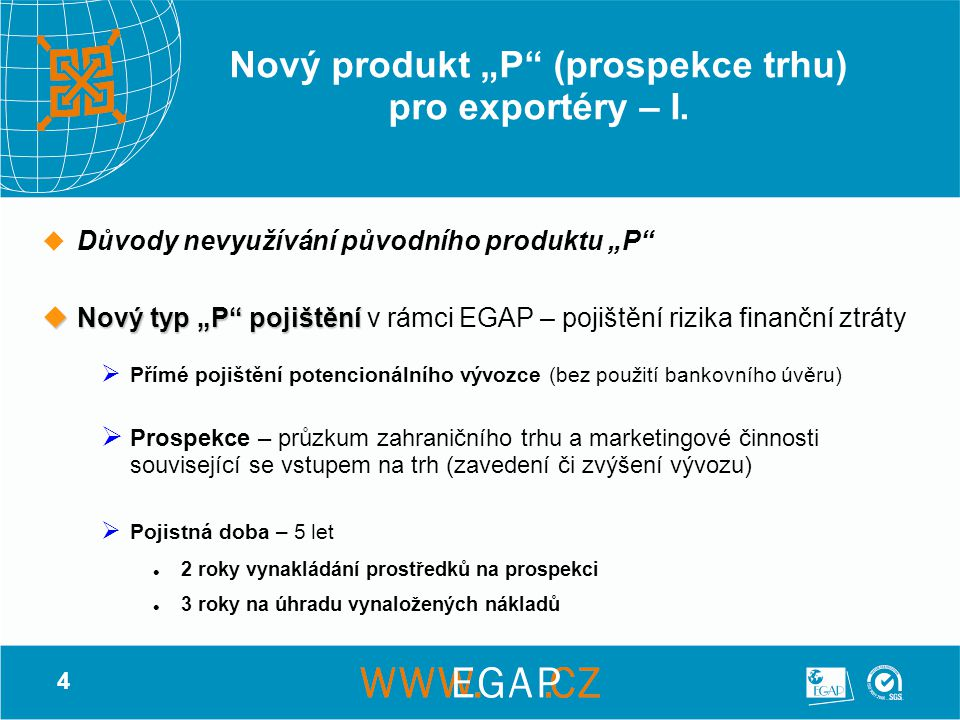"""Nový produkt """"P (prospekce trhu) pro exportéry – I."""