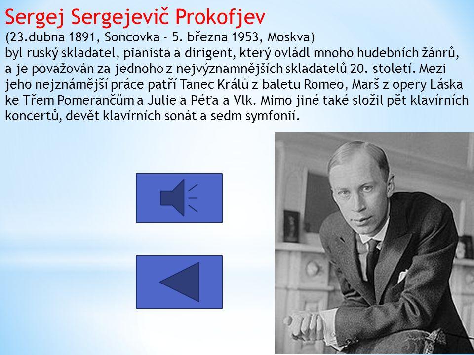 Sergej Sergejevič Prokofjev (23. dubna 1891, Soncovka - 5