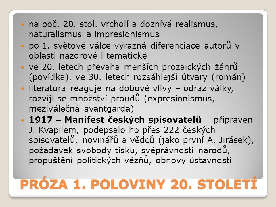 PRÓZA 1. POLOVINY 20. STOLETÍ