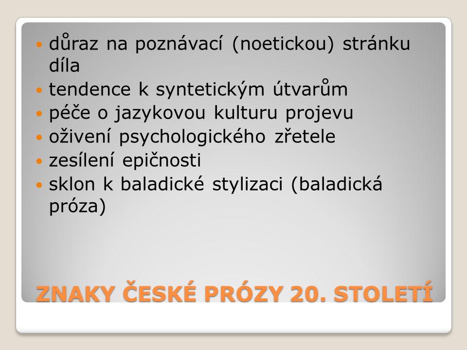 ZNAKY ČESKÉ PRÓZY 20. STOLETÍ