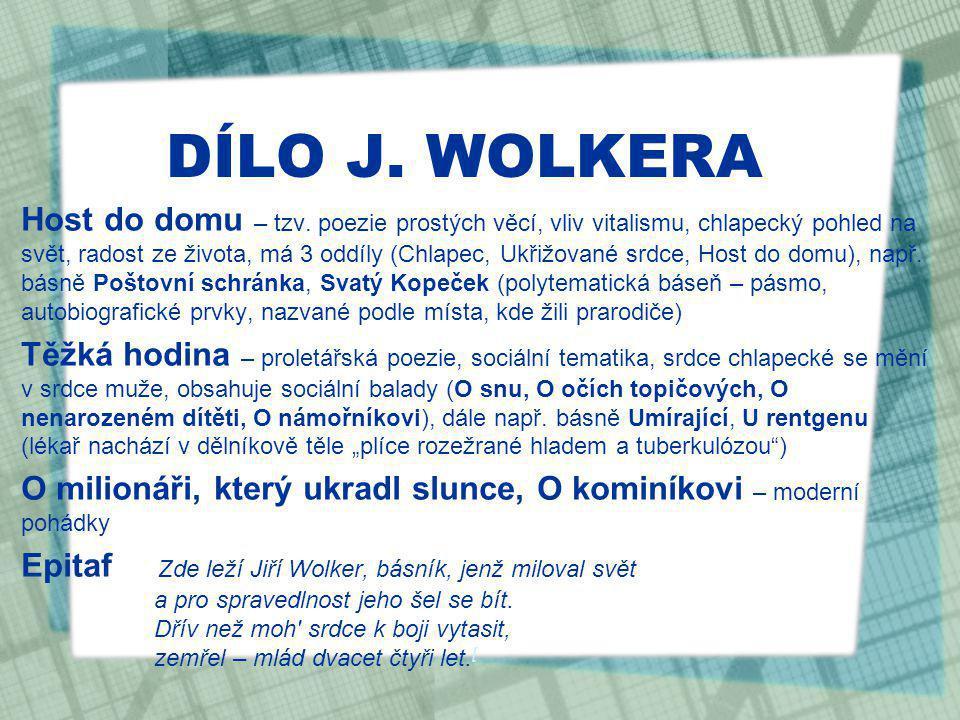 DÍLO J. WOLKERA