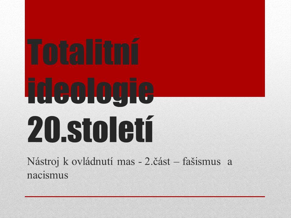 Totalitní ideologie 20.století