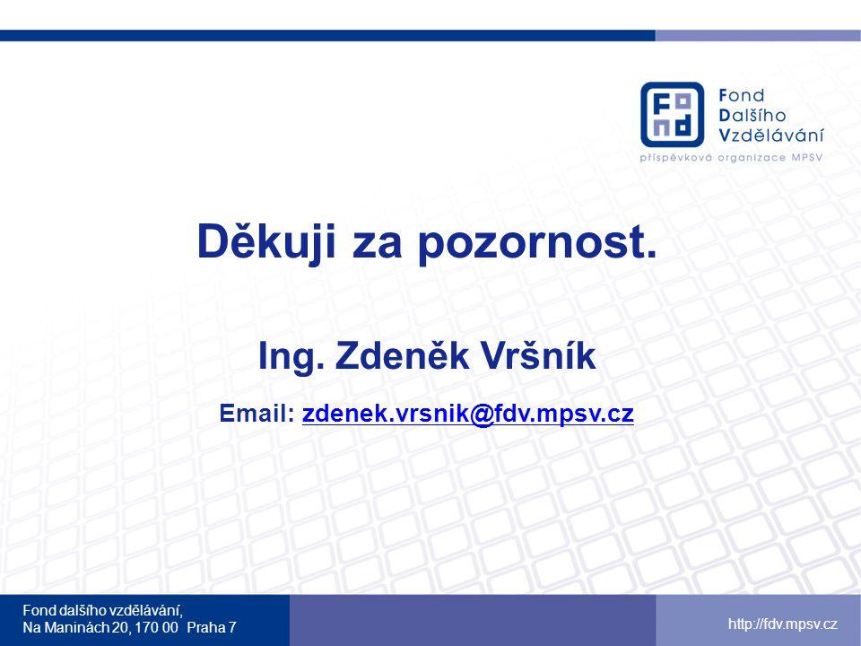 Email: zdenek.vrsnik@fdv.mpsv.cz