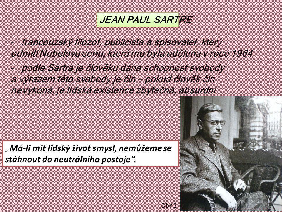 francouzský filozof, publicista a spisovatel, který