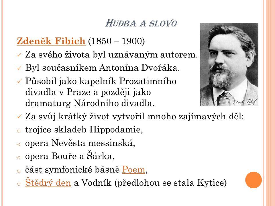 Hudba a slovo Zdeněk Fibich (1850 – 1900)