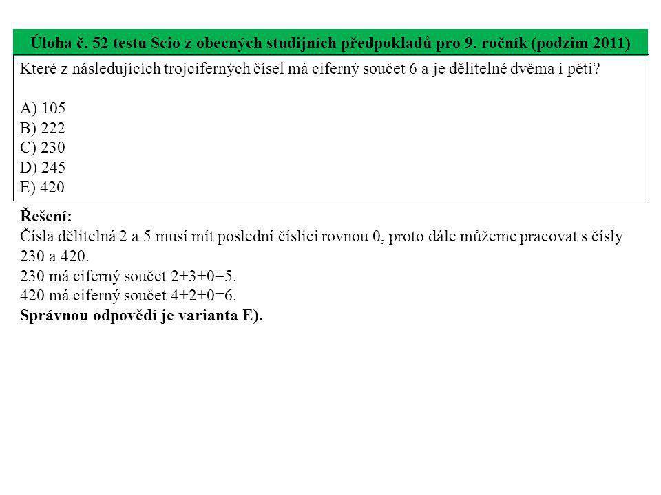 Úloha č. 52 testu Scio z obecných studijních předpokladů pro 9