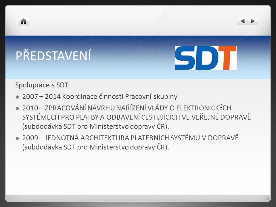 PŘEDSTAVENÍ Spolupráce s SDT: