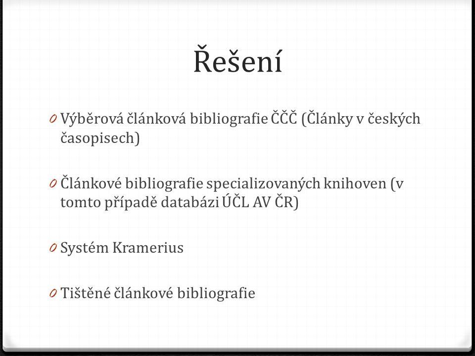 Řešení Výběrová článková bibliografie ČČČ (Články v českých časopisech)