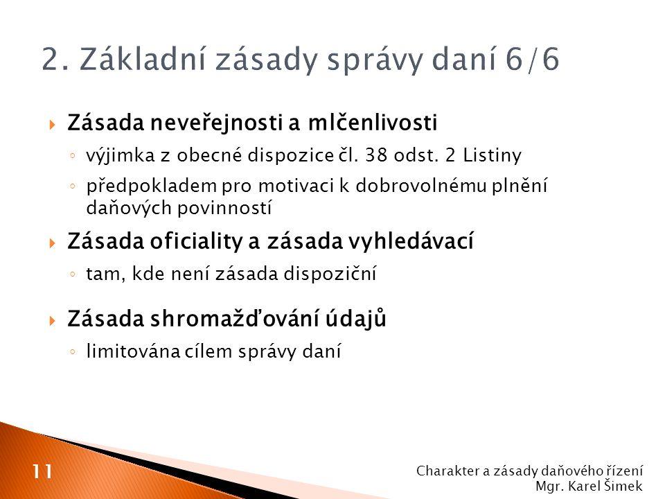 2. Základní zásady správy daní 6/6