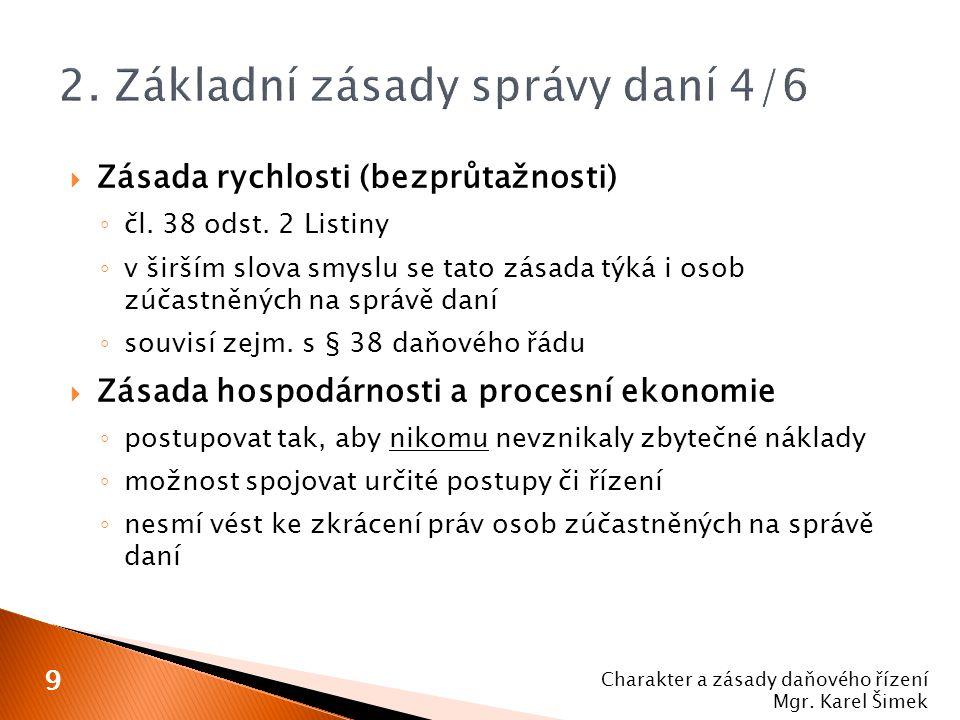 2. Základní zásady správy daní 4/6