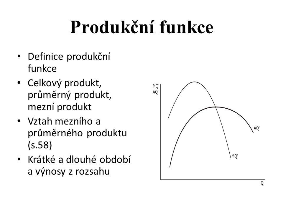 Produkční funkce Definice produkční funkce
