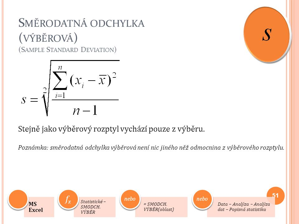Směrodatná odchylka (výběrová) (Sample Standard Deviation)