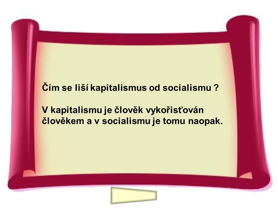 Čím se liší kapitalismus od socialismu