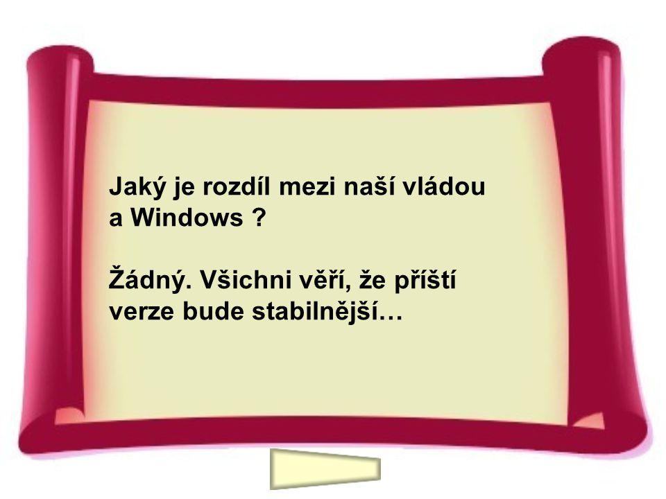 Jaký je rozdíl mezi naší vládou a Windows