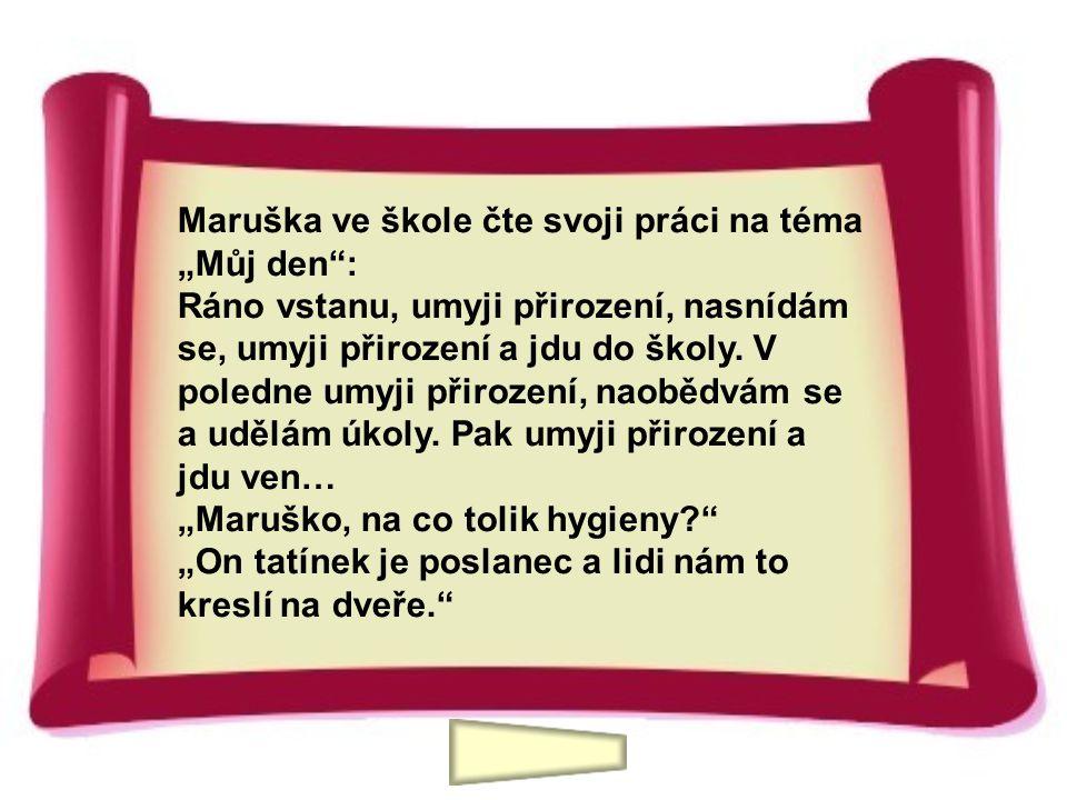 """Maruška ve škole čte svoji práci na téma """"Můj den :"""