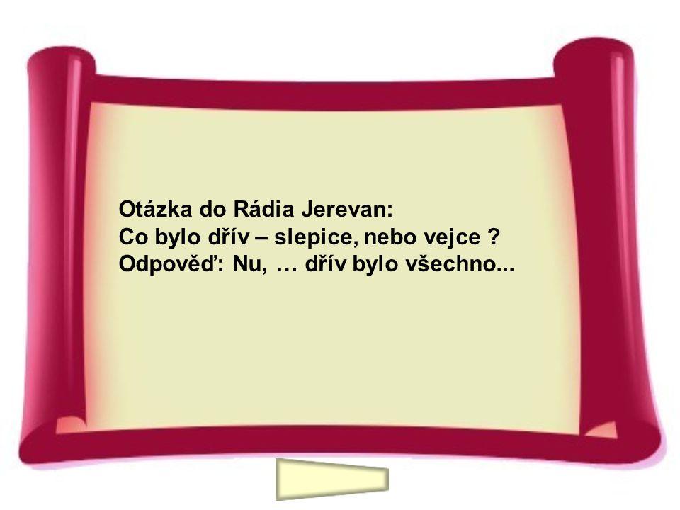 Otázka do Rádia Jerevan: