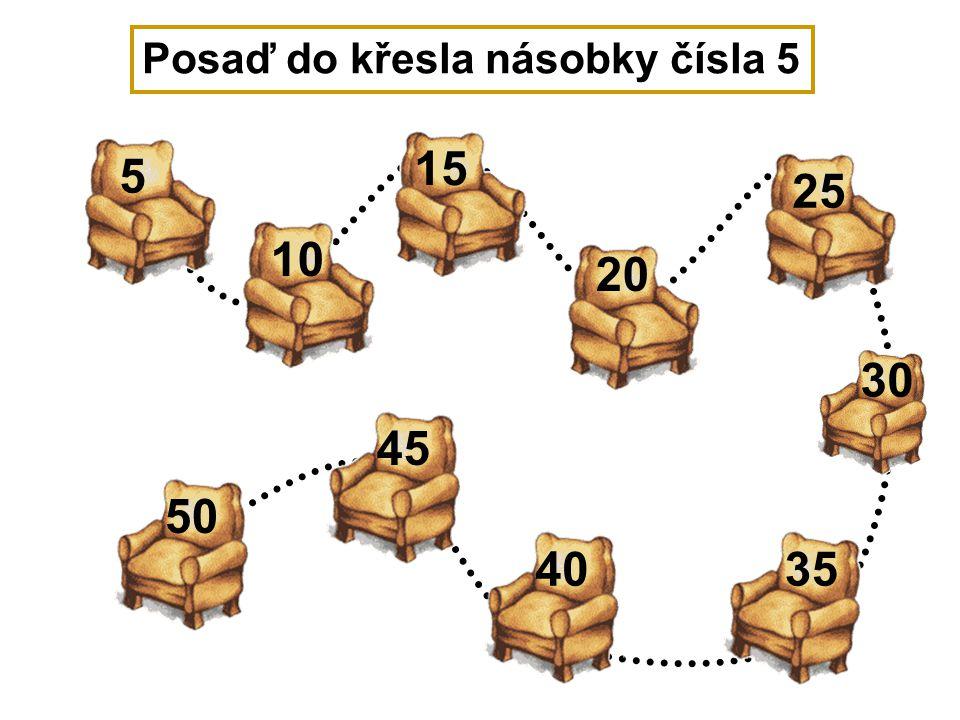 Posaď do křesla násobky čísla 5