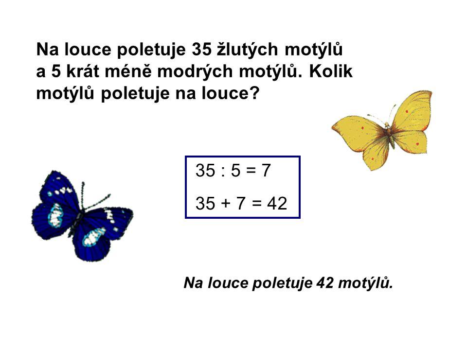 Na louce poletuje 35 žlutých motýlů