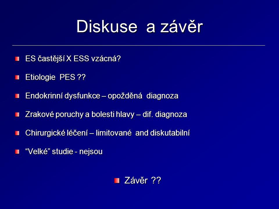 Diskuse a závěr Závěr ES častější X ESS vzácná Etiologie PES