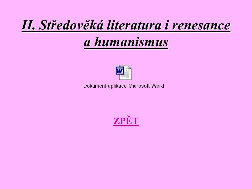 II. Středověká literatura i renesance a humanismus