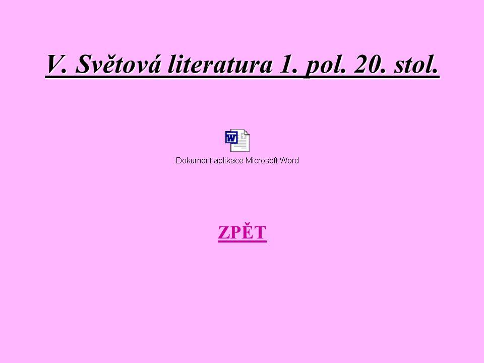 V. Světová literatura 1. pol. 20. stol.