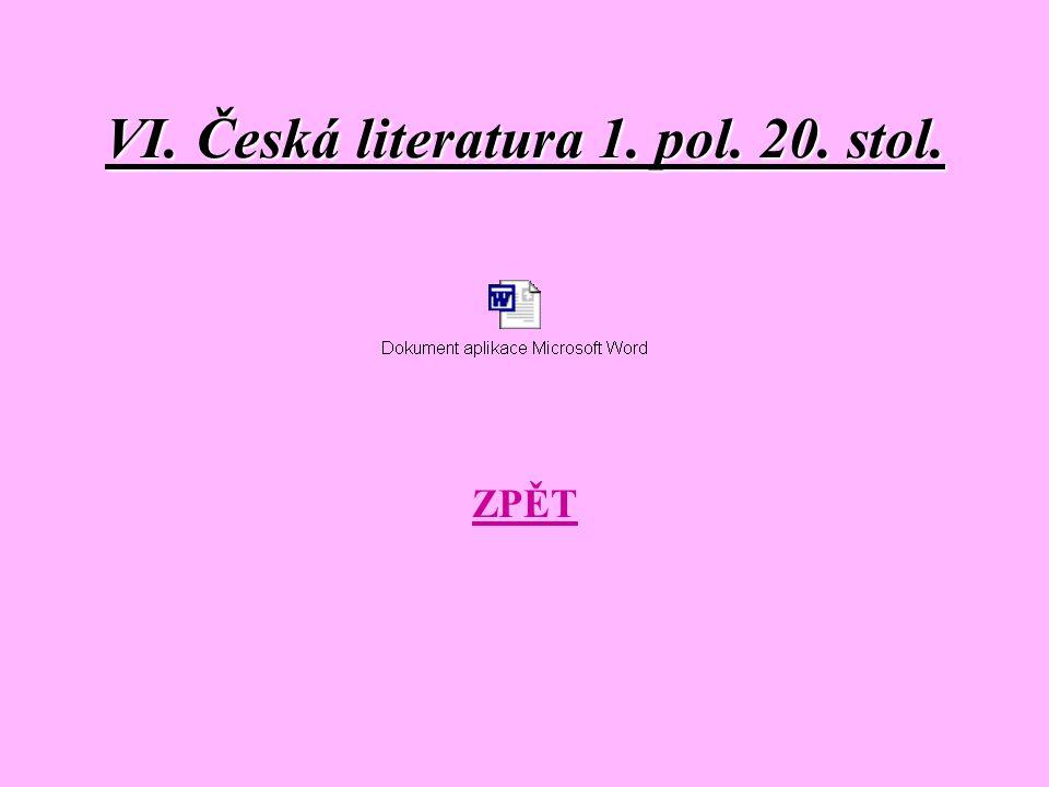 VI. Česká literatura 1. pol. 20. stol.