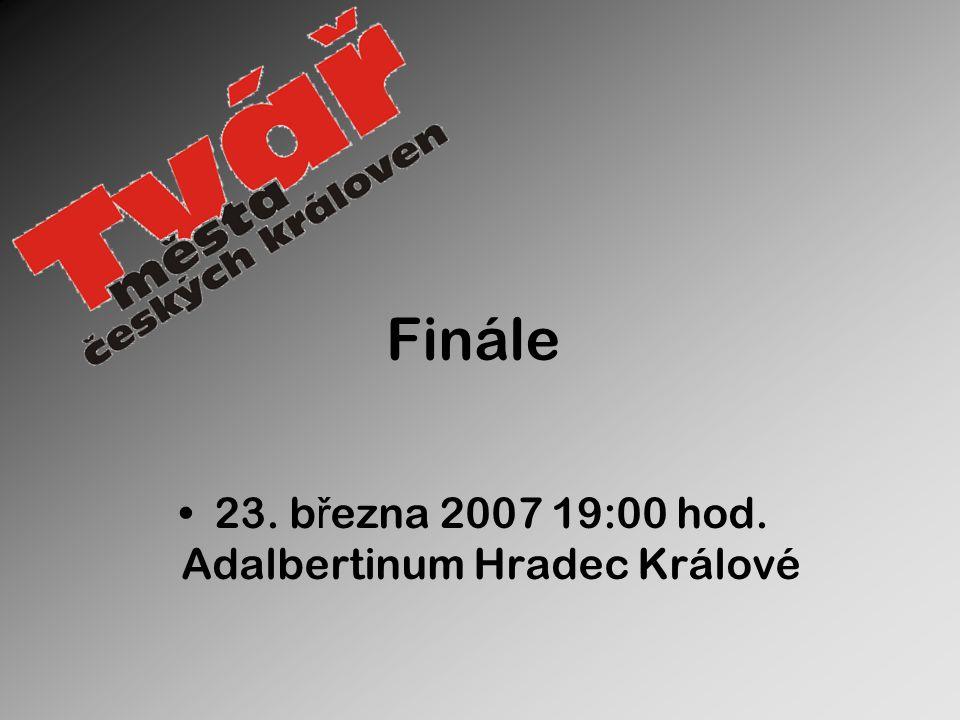 23. března 2007 19:00 hod. Adalbertinum Hradec Králové